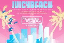 Robbie Rivera | Juicy Beach