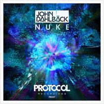 John Dahlback | Nuke | Protocol Recordings