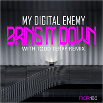 My Digital Enemy | Bring It Down