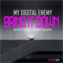 My Digital Enemy | Bring It Down