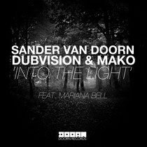 Sander van Doorn, Dubvision & Mako | Into The Light