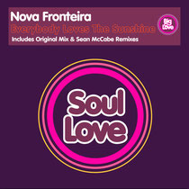 Nova Fronteira - Everybody Loves The Sunshine (Soul Love)
