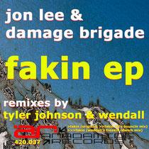 Jon Lee & Damage Brigade | Fakin EP