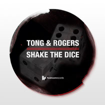 Tong & Rogers – Shake The Dice (Toolroom Records)