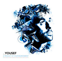 Yousef | A Product Of Your Environment