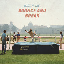 Justin Jay | Bounce And Break
