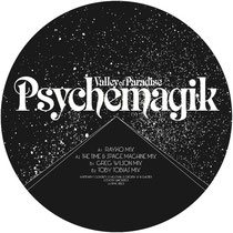 Psychemagik | Valley Of Paradise