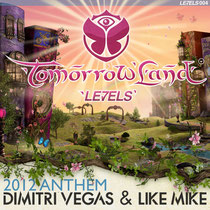 Dimitri Vegas & Like Mike | Tomorrowland Anthem 2012