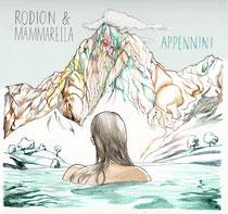 Rodion & Mammarella | Appennini EP