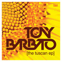 Tony Barbato - The Tuscan EP (Favouritizm)