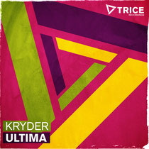 Kryder – Ultima (Trice Recordings / Armada Music)