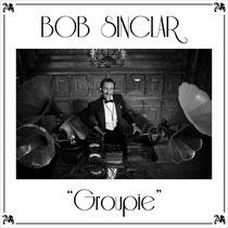 Bob Sinclar | Groupie
