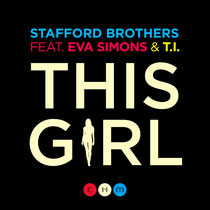 Stafford Brothers Feat. Eva Simons & T.I.