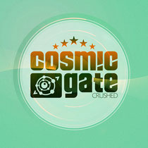 Cosmic Gate | Crushed