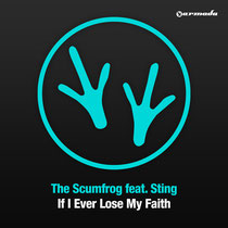 The Scumfrog Feat Sting | If I Lose My Faith