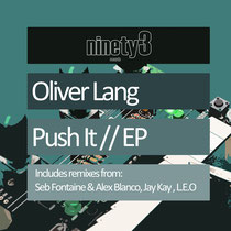 Oliver Lange | Push It EP | Ninety3 Records