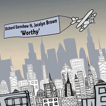 Richard Earnshaw ft. Jocelyn Brown - Worthy (Groovefinder Records)