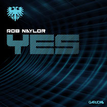 Rob Naylor | Yes | Garuda Music