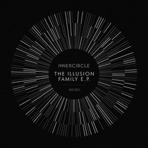 Innercircle | The Illusion Family EP