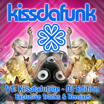 Kissdafunk | Kissdafuture DJ Edition