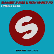 Sunnery James & Ryan Marciano | Finally Here