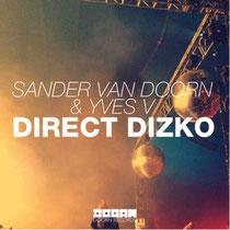 Sander van Doorn & Yves V | Direct Dizko
