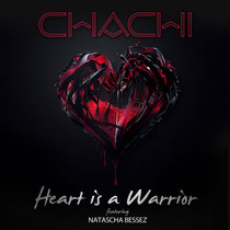 Chachi | Heart Is A Warrior