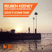 Reuben Keeney | Give It Some Time