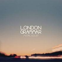 London Grammar | Metal & Dust EP