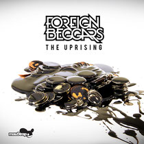 Foreign Beggars | The Uprising