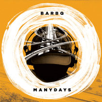 BarBQ | Many Days