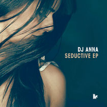 DJ Anna | Seductive EP