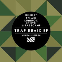 Trap Remix EP | Musical Freedom