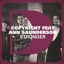 Copyright Featuring Ann Saunderson – Stronger (Defected)