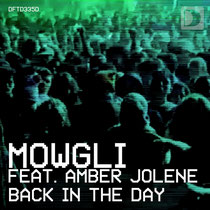 Mowgli - Back In The Day