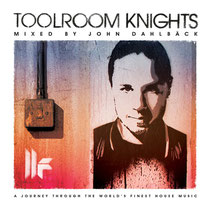 Toolroom Knights Mixed by John Dahlbäck