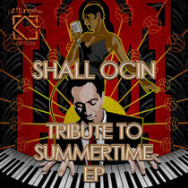 Shall Ocin | Tribute To Summertime EP