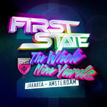 First State | The Whole Nine Yards 2: Jakarta - Amsterdam