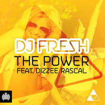 DJ Fresh Ft Dizzee Rascal | The Power
