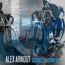 Alex Arnout | Science Friction EP