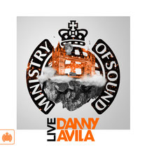 Ministry Of Sound Presents Danny Avila Live