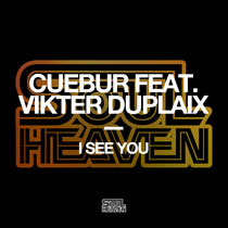 Cuebur Feat. Vikter Duplaix | I See You