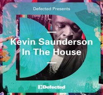 Kevin Saunderson In The House