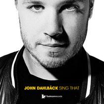 John Dahlbäck | Sing That