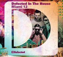 Defected In The House Miami '12