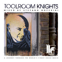 Toolroom Knights Mixed By Stefano Noferini