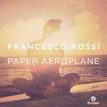 Francesco Rossi | Paper Aeroplane