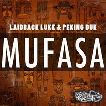 Laidback Luke & Peking Duk | Mufasa