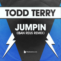 Todd Terry | Jumpin (Iban Reus Remix)
