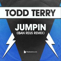 Todd Terry | Jumpin (Iban Reus Remix)